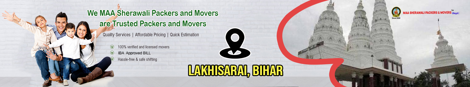 Packers and Movers in Lakhisarai